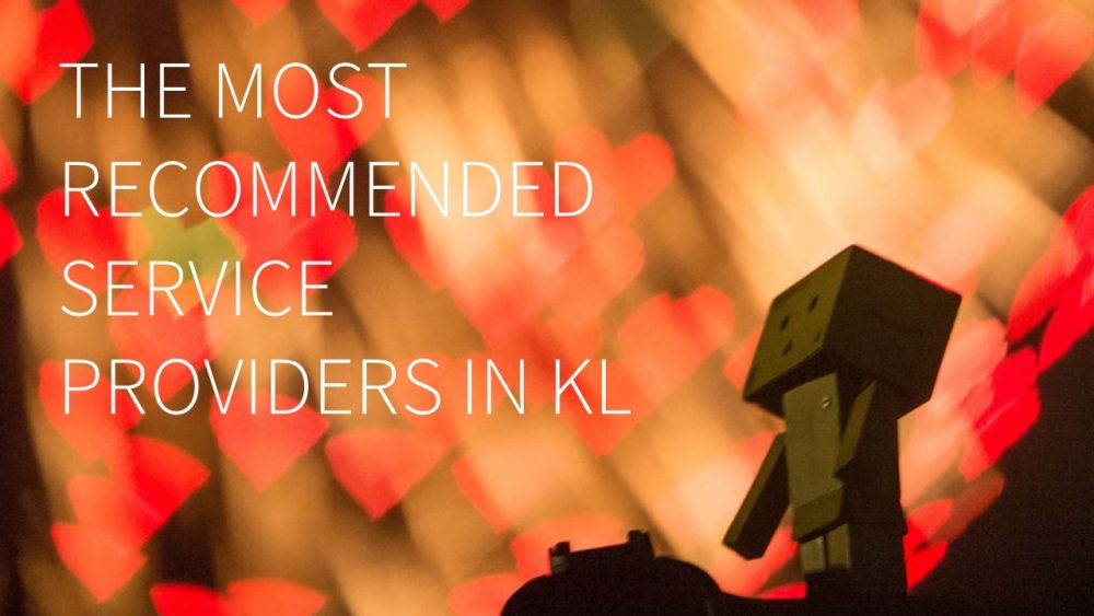 The most recommended service providers in Kuala Lumpur KL