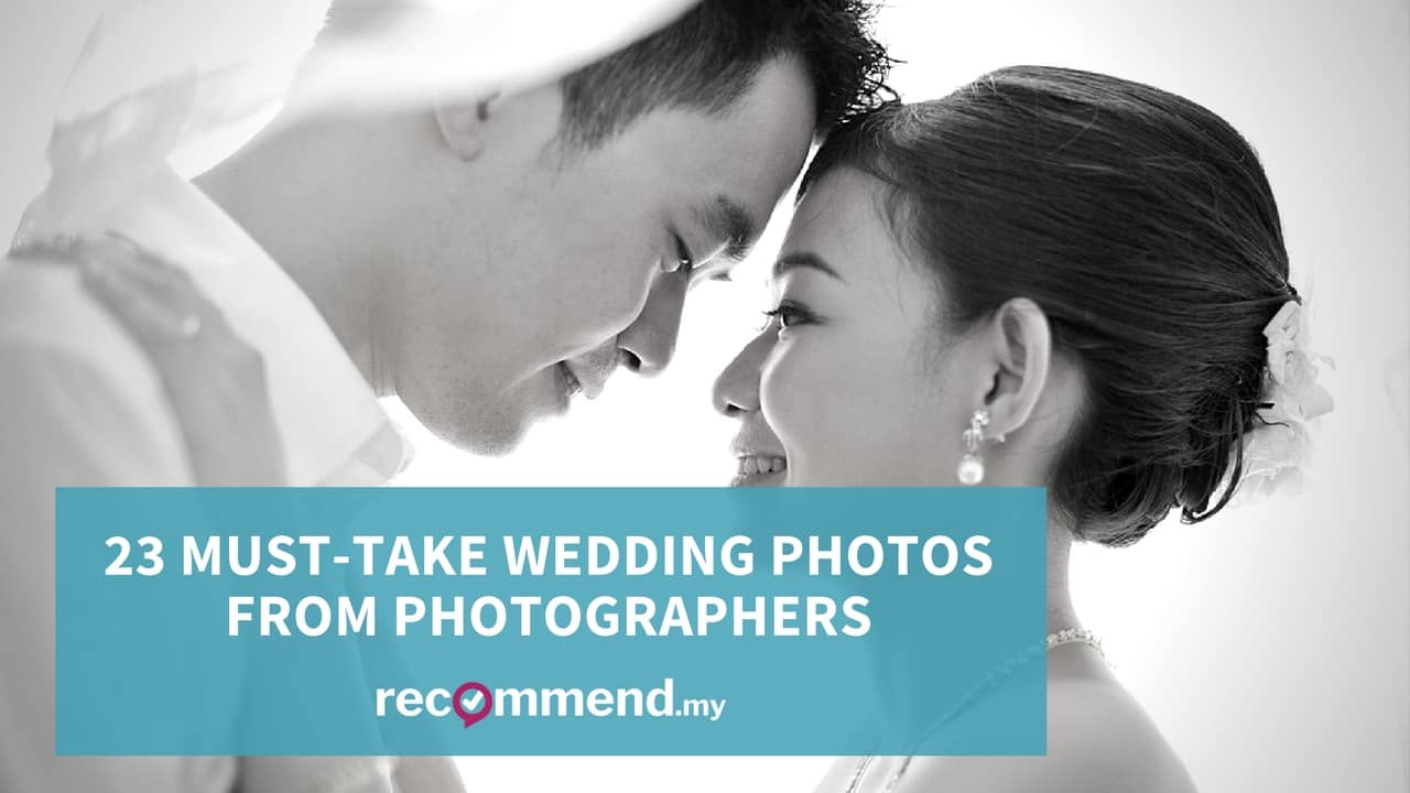 23 Must-Take Wedding Photos from Photographers