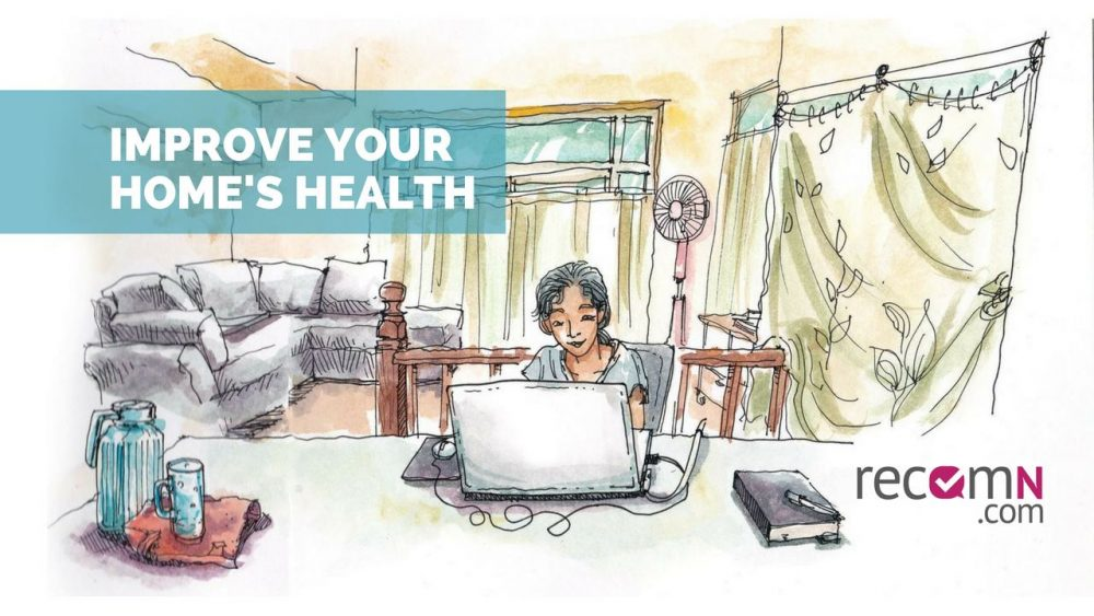 9 Ways To Improve The Health Of Your Home