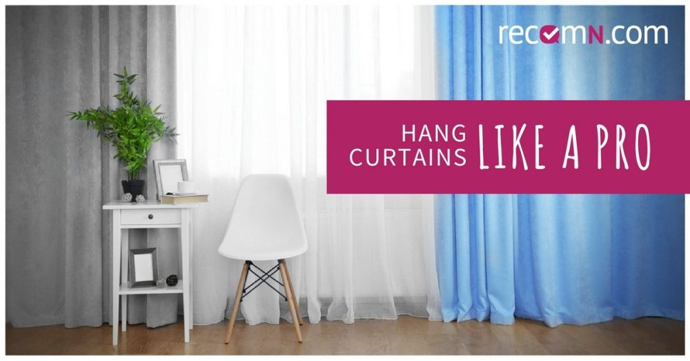 Tips to Hang Cuartains