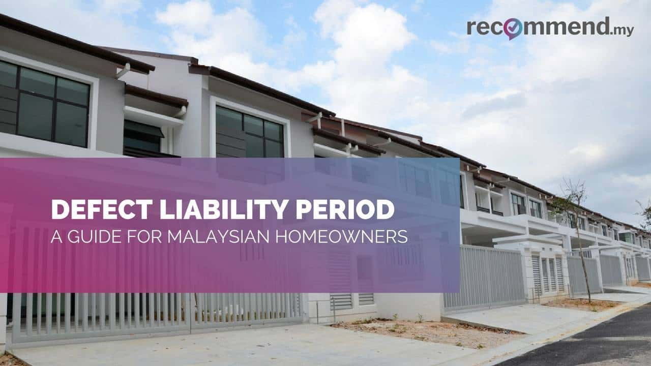 Defect Liability Period: Malaysian Homeowner's Guide